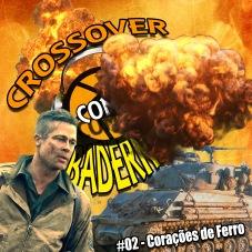 Crossover com Baderna #02 - Corações de Ferro
